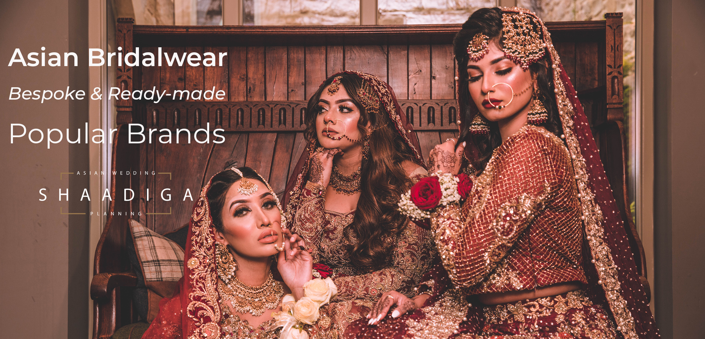 Asian Bridalwear by Popular Brands